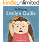 Emily's Quills (The Hedgehogs)