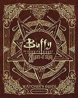 Buffy The Vampire Slayer 20 Years Of Slaying: The