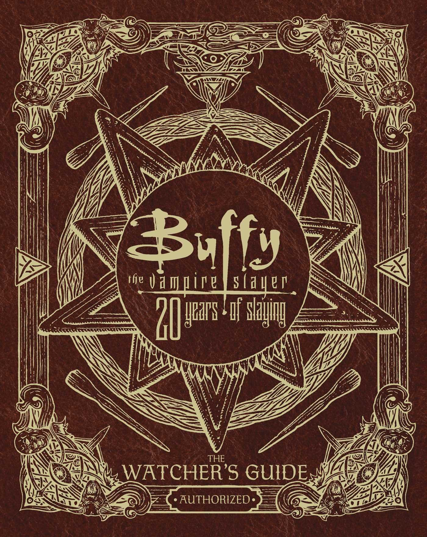 Amazon.com: Buffy the Vampire Slayer 20 Years of Slaying: The Watcher's  Guide Authorized (9781534404151): Christopher Golden: Books