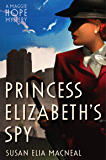 Princess Elizabeth's Spy (Maggie Hope Book 2)