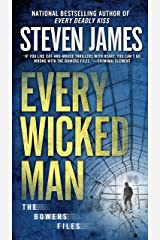 Every Wicked Man (The Bowers Files Book 11) Kindle Edition