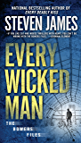 Every Wicked Man (The Bowers Files Book 11)
