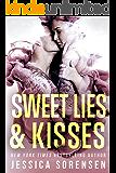 Sweet Lies & Kisses: A Reverse Harem Series (Bad Boy Rebels Series Book 3)