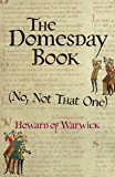 The Domesday Book, (No, Not That One) (A Tale of 1066-ish Book 1)