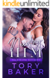 Needing Him (Nighthawk Security Book 3)