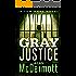 Gray Justice (A Tom Gray Novel Book 1)