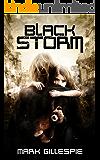 Black Storm: A Post-Apocalyptic Survival Thriller (The Exterminators Trilogy Book 1)