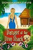 Danger at the Dive Shack (Dive Shack Mysteries Book 1)