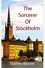 The Sorcerer Of Stockholm Kindle Edition