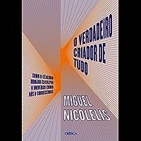 O verdadeiro criador de tudo (Portuguese Edition)
