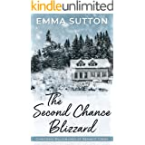 The Second Chance Blizzard: A Clean Small-Town Romance (Christmas Billionaires of Bennett Creek Book 1)