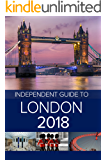 The Independent Guide to London 2018 (Travel Guide)