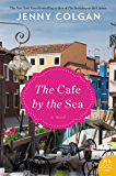 The Cafe by the Sea: A Novel