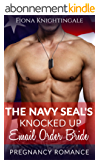 The Navy SEAL's Knocked Up Email Order Bride (English Edition)