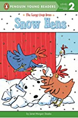 Snow Hens (The Loopy Coop Hens) Paperback