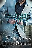 Delicate Ties (Trinity Master Book 8)