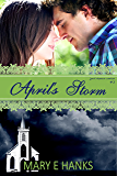 April's Storm (Second Chance Series Book 2)