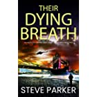 THEIR DYING BREATH an absolutely gripping serial killer thriller with a huge twist (Detective Ray Paterson Book 5)