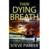 THEIR DYING BREATH an absolutely gripping serial killer thriller with a huge twist (Detective Ray Paterson Book 5) (English Edition)