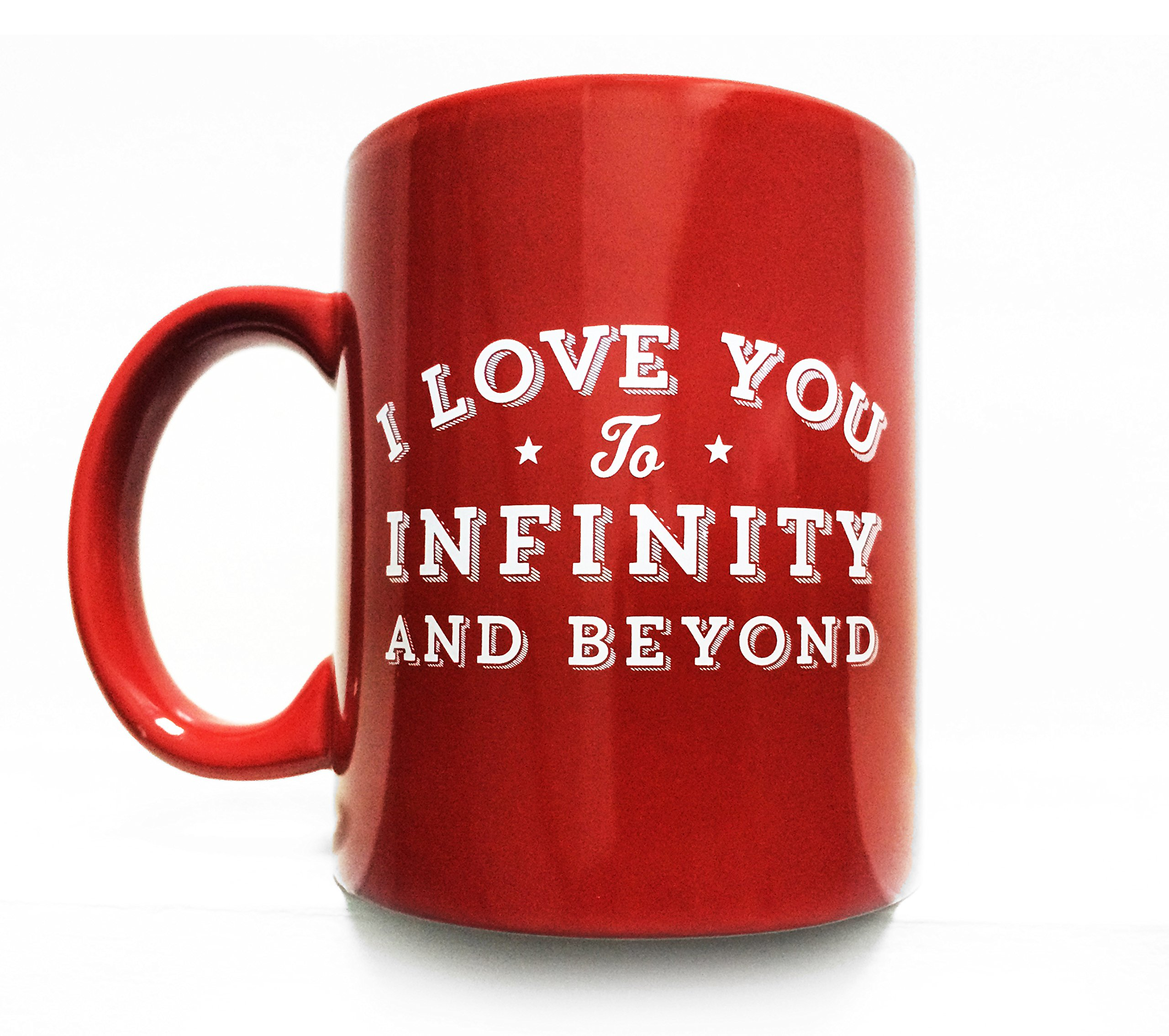 I Love You to Infinity and Beyond 8 oz Coffee Mug- RED