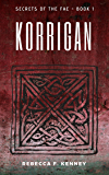 Korrigan (Secrets of the Fae Book 1) (English Edition)