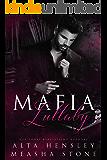 Mafia Lullaby: A Dark Captive Romance