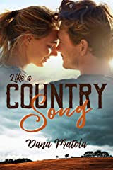 LIKE A COUNTRY SONG Kindle Edition