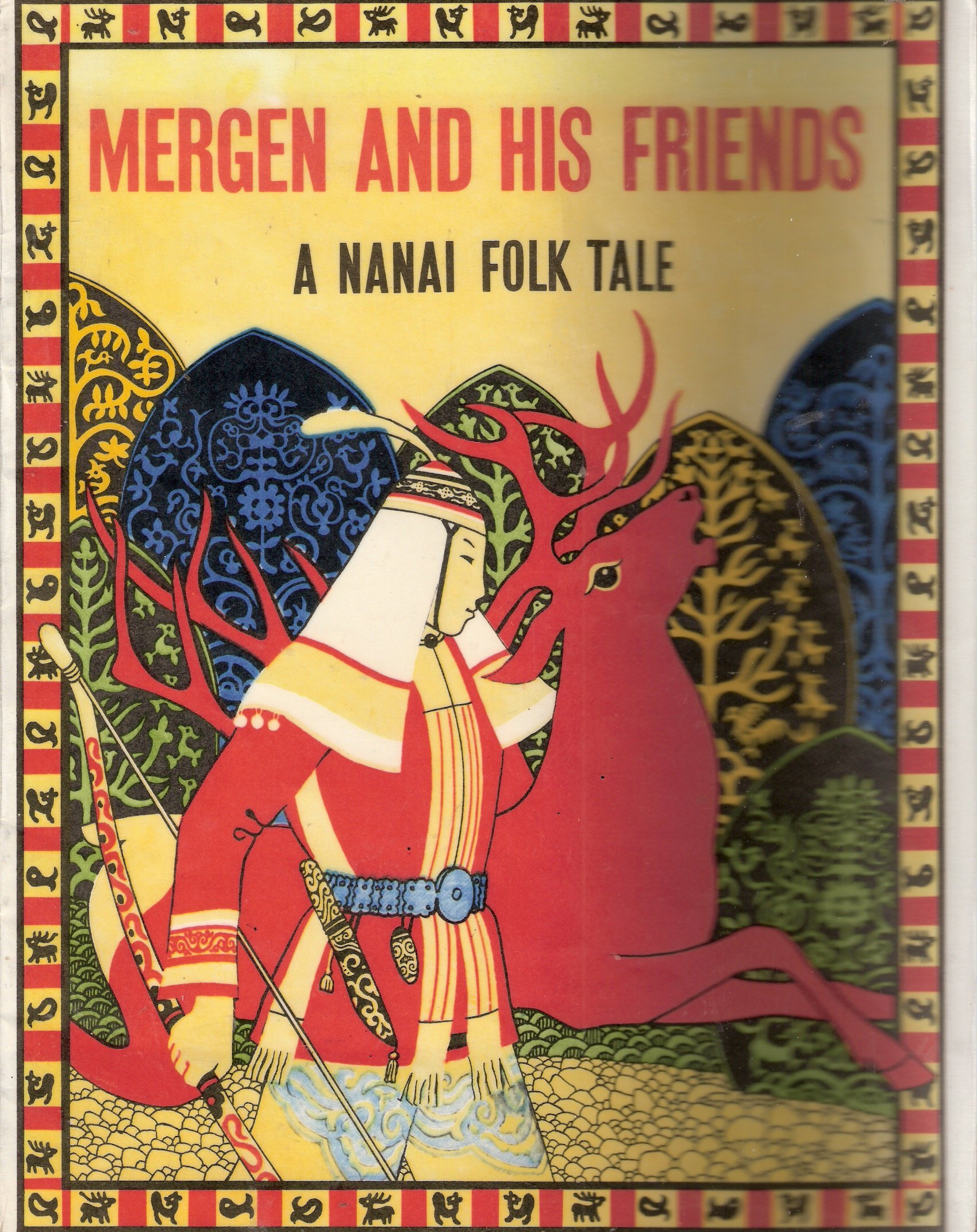 Mergen And His Friends: A Nanai Folk Tale, Riordan, Jim and Pavlishin, Gennady