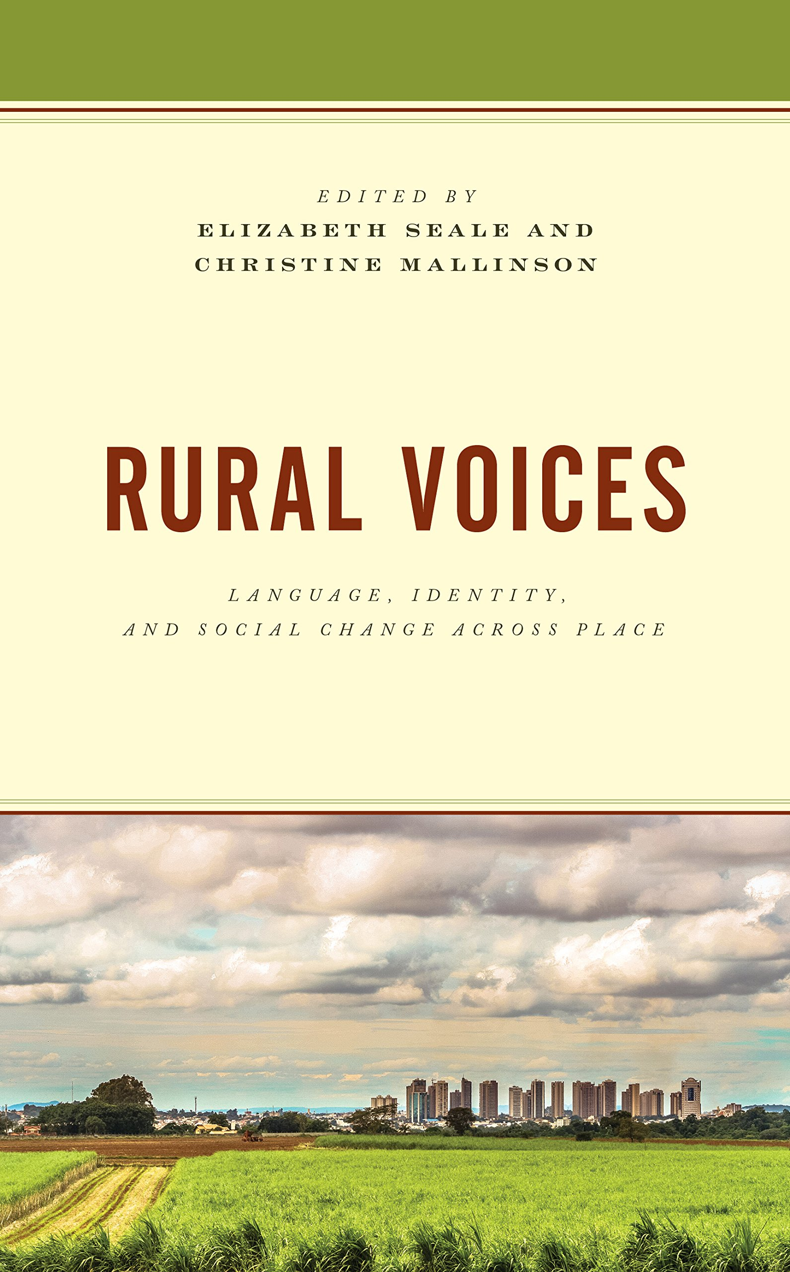 Rural Voices: Language, Identity, and Social Change across Place (Studies in Urban–Rural Dynamics)