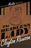 The Headless Lady (The Great Merlini Mysteries)