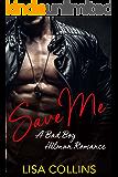Save Me: A bad boy hitman romance
