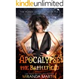 Apocalypse the Battlefield: A Post-Apocalyptic Reverse Harem Romance (The Power of Twelve Book 5)