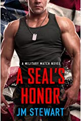 A SEAL's Honor (Military Match Book 3) Kindle Edition