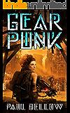 Gear Punk: A Post Apocalypse LitRPG (Twelve Worlds at War Book 2)