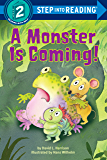 A Monster is Coming! (Step into Reading)