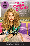 Summer and the City Tie-in Edition (Carrie Diaries)