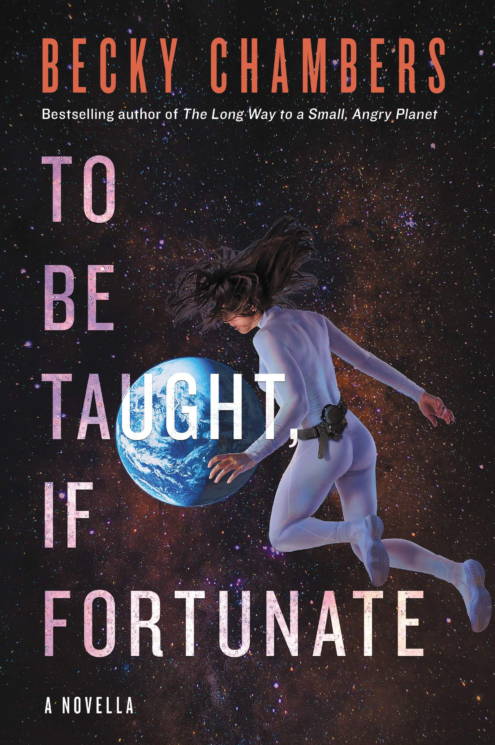 To Be Taught, If Fortunate by Harper Voyager