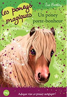 les poneys magiques un poney porte bonheur