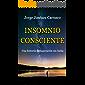 INSOMNIO CONSCIENTE: Una historia de superación sin lucha (Mind Jorge nº 1)