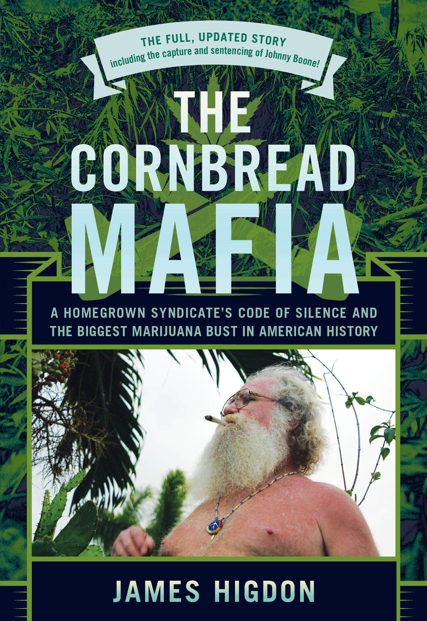 The Cornbread Mafia: A Homegrown Syndicates Code of Silence ...