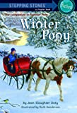 Winter Pony (A Stepping Stone Book(TM))