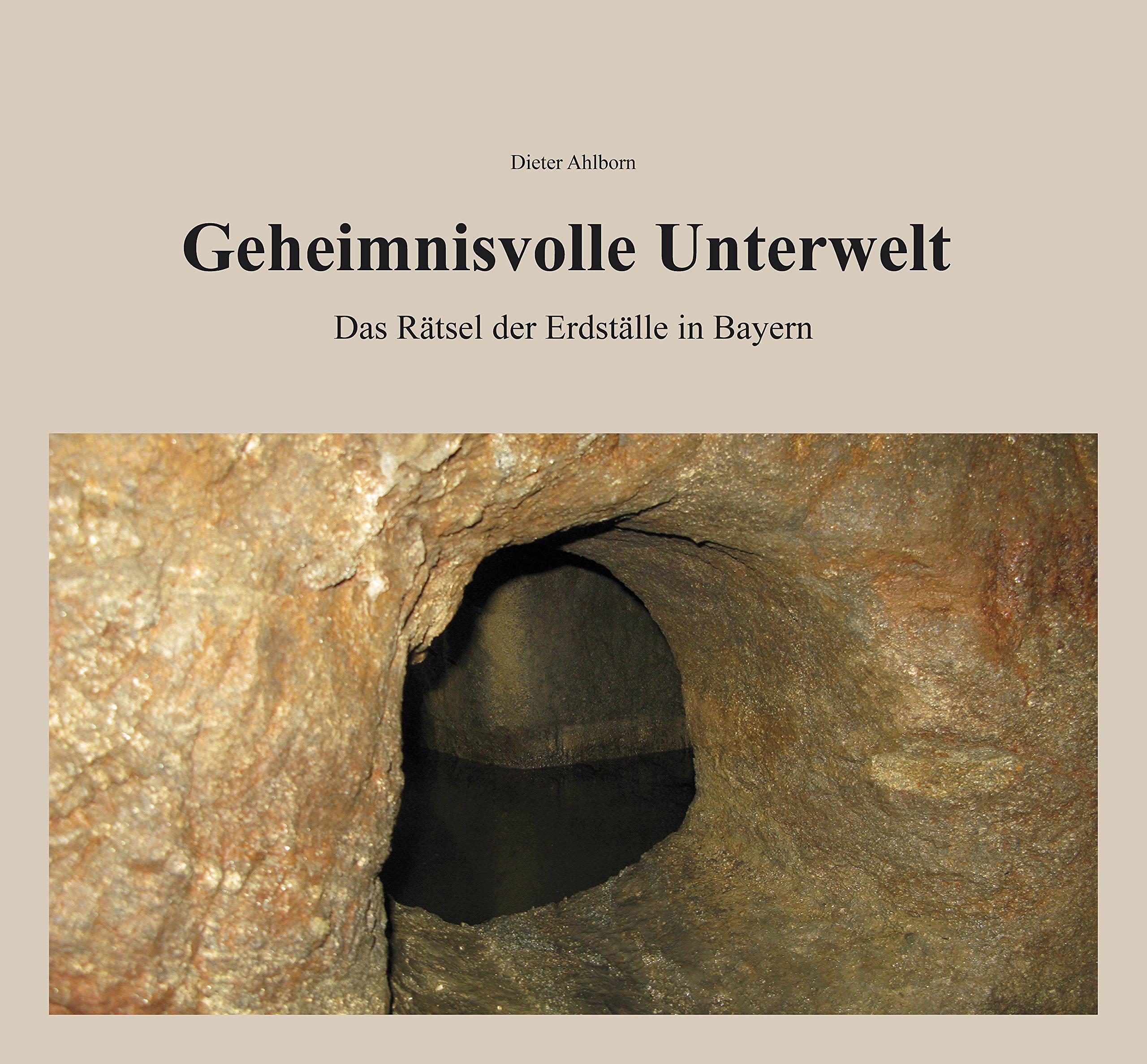 Geheimnisvolle Unterwelt: Das Rätsel der Erdställe in Bayern