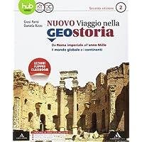 Il nuovo viaggio nella geostoria. Per i Licei e gli Ist. magistrali. Con e-book. Con espansione online: 2