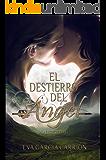 El destierro del Ángel (Saga Entreguerras nº 1)