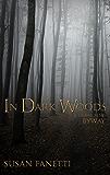 In Dark Woods (Signal Bend Series)