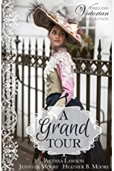 A Grand Tour (Timeless Victorian Collection Book 2)
