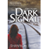 Dark Signal: A Kate Fox Novel (A Kate Fox Mystery)