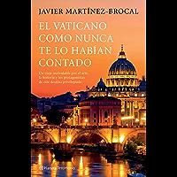 El Vaticano como nunca te lo habían contado: Un viaje inolvidable por el arte,