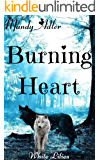 Burning Heart: White Lilies