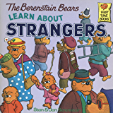 The Berenstain Bears Learn About Strangers (First Time Books(R))